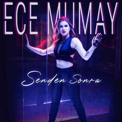 دانلود آهنگ Ece Mumay Senden Sonra